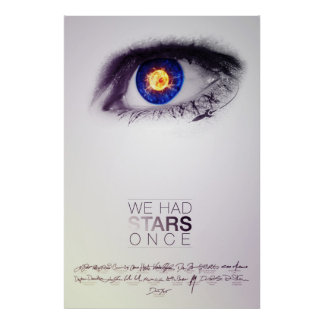 We Had Stars Once (Signed Poster) Poster