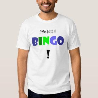 We haff a BINGO! Shirt