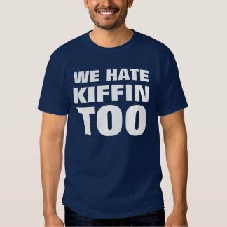 We Hate Kiffin Too Tshirt