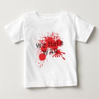 We Hate War Infant T-shirt