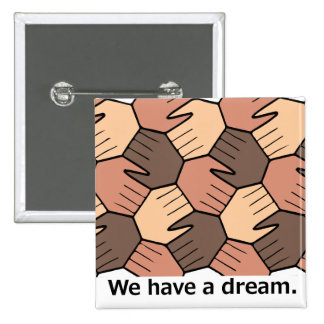 We Have a Dream. Button