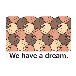 We Have a Dream. Canvas Print