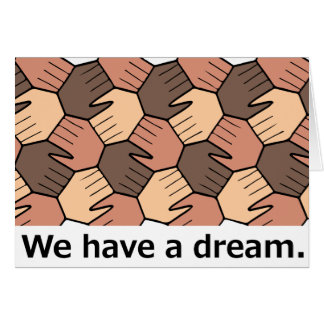 We Have a Dream. Card