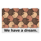 We Have a Dream. Poster