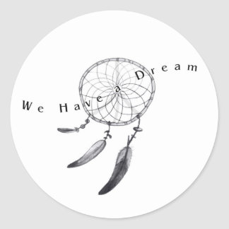 We have a dream stickers