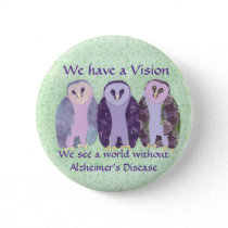 We Have a Vision Pinback Button