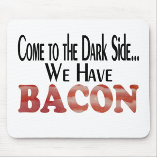 We Have Bacon Mouse Pad