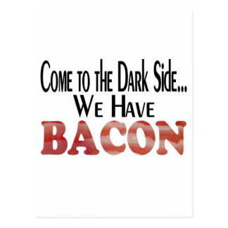 We Have Bacon Postcard