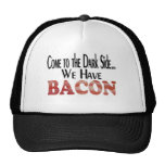 We Have Bacon Trucker Hat