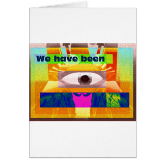 We have been card