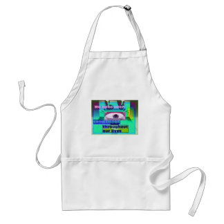 we have been conditioned throughout adult apron