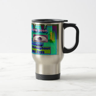 we have been conditioned throughout 15 oz stainless steel travel mug