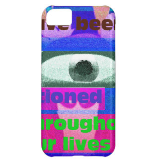 We have been conditioned throughout our lives cover for iPhone 5C