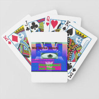 We have been conditioned throughout our lives bicycle poker deck