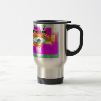 We have been Conditioned Travel Mug