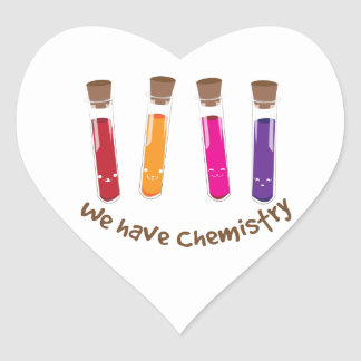 We Have Chemistry Heart Sticker