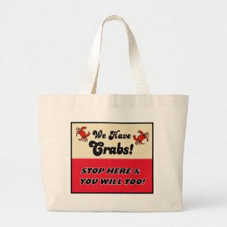 We Have Crabs! Tote Bag