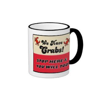 We Have Crabs! Coffee Mug
