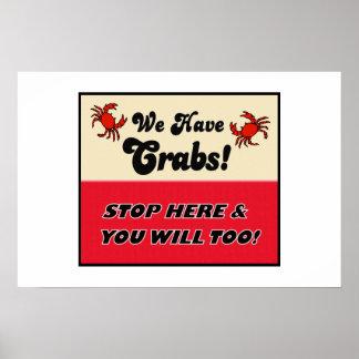 We Have Crabs! Print