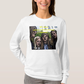We have money! T-Shirt