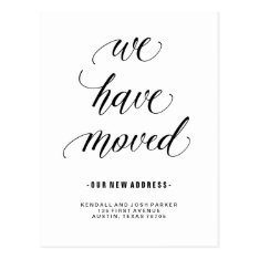 We Have Moved | Modern Calligraphy New Address Postcard at Zazzle