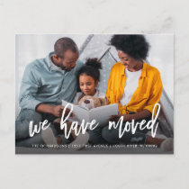 We Have Moved | Personal Photo with Brush Script Announcement Postcard