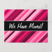 """""""We Have Moved!""""   Pink/Magenta Stripes Pattern Announcement Postcard"""