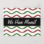 """[ Thumbnail: """"We Have Moved!"""" + Red & Green Wavy Lines Pattern Postcard ]"""