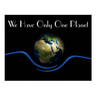 """""""We Have Only One Planet"""" & Earth From Space Postcard"""