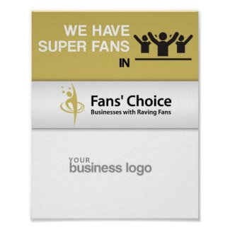 We have Super Fans in Fans' Choice Poster