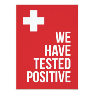 We have tested positive... card