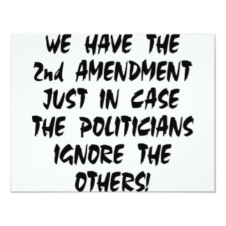 We Have The 2nd Amendment Just In Case Custom Invitation