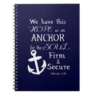 We Have This Hope... Spiral Notebook