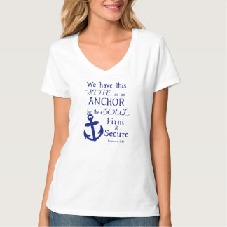 We Have This Hope... T-Shirt