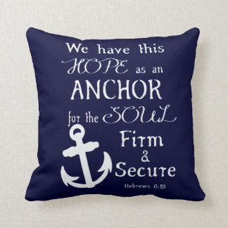 We Have This Hope... Throw Pillow