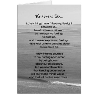 We Have To Talk...Relationships Greeting Card