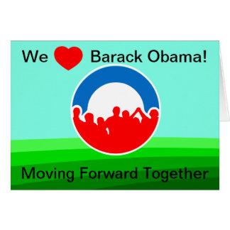 We Heart Barack Obama-Moving Forward Together Card