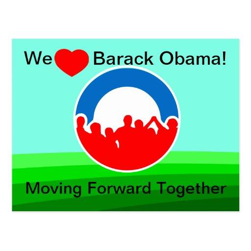 We Heart Barack Obama-Moving Forward Together Postcards