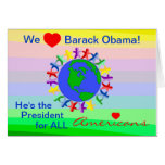 We Heart Barack Obama, President for All Americans Greeting Cards