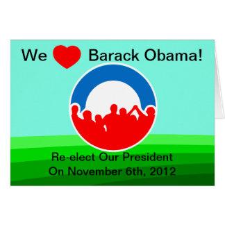 We Heart Barack Obama-Vote 11/06/12-Moving Forward Card