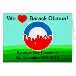 We Heart Barack Obama Vote on 11/06/12 Greeting Cards