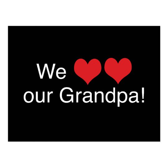 We Heart Grandpa Postcard