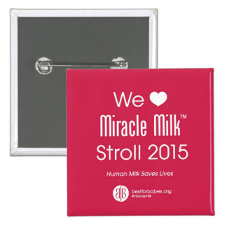"""We Heart Miracle Milk Stroll"" Pinback Button"