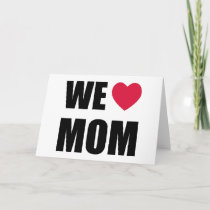 We Heart Mom - Mother's Day Card