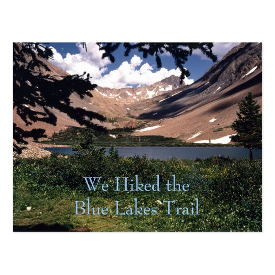 We Hiked the Blue Lakes Trail template postcard