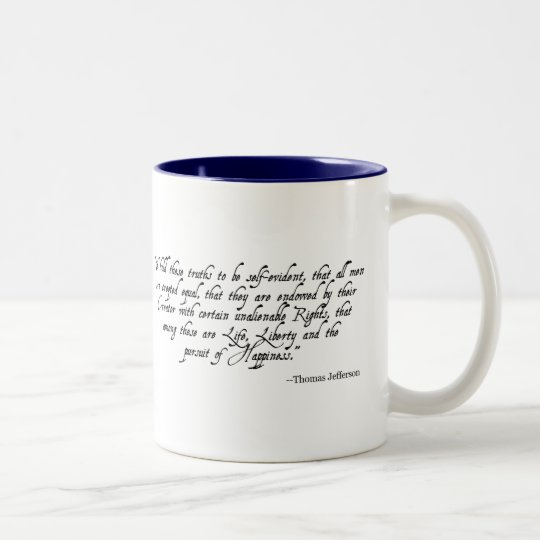 We Hold These Truths Independence Day Mug
