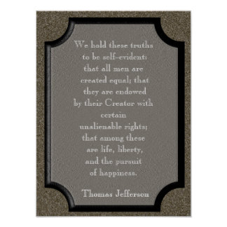 We hold these truths - Jefferson quote - Print