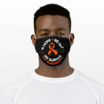 We Hope We Fight We Survive...MS Adult Cloth Face Mask