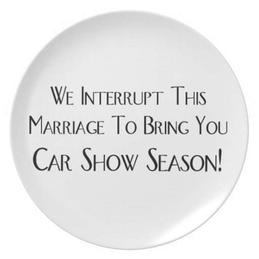 We Interrupt This Marriage To Bring You Car Show Party Plates