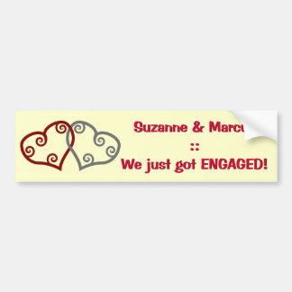 We just got ENGAGED! bumper sticker